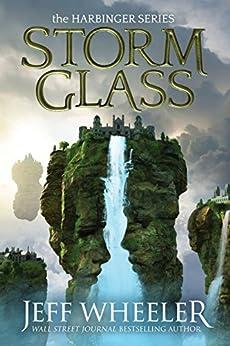 Storm Glass (Harbinger Book 1) by [Wheeler, Jeff]
