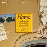 Haydn Operas 2 (L'incontro improvviso . L'infedelta delusa . L'isola disabitata . Il mondo della luna)