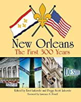 New Orleans: The First 300 Years