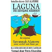 Laguns Die Eensame Meermin (Afrikaans Edition)