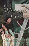 The Warrior's Game (The Warriors Series Book 3) (English Edition)