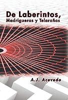 De laberintos, Madrigueras y Telaranas