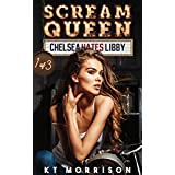 Scream Queen (Chelsea Hates Libby Book 1) (English Edition)