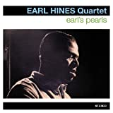Earl Hines Quartet - Earl's Pearls by piano (also vocals on 5 & 10) CALVIN NEWBORN, guitar CARL PRUITT, bass BILL ENGLISH, drums *BONUS TRACKS (13-17): EARL HINES, solo piano New York, early 1960. EARL HINES (2011-07-05)