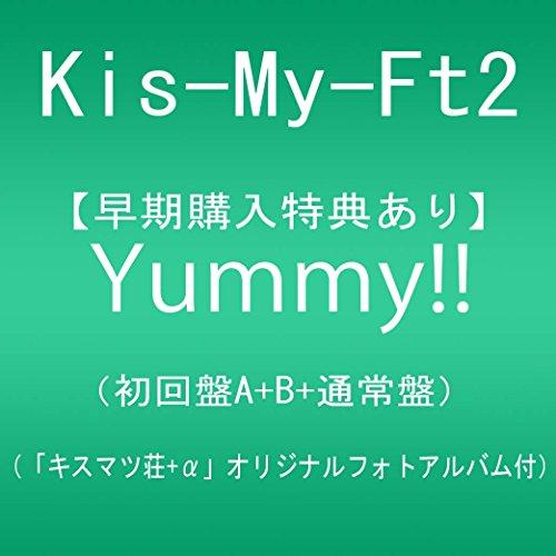 【早期購入特典あり】Yummy!!(初回盤A+B+通常盤)【同時予約購入特典:「キスマツ荘+α」オリジナルフォトアルバム付】