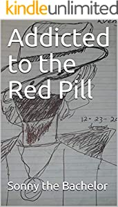 Addicted to the Red Pill (English Edition)
