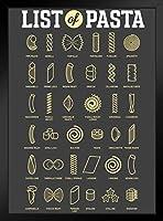 List Pasta Styles Chart Art Print Framed Poster 14x20 inch [並行輸入品]
