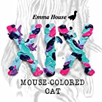 EMMA HOUSE XIX MOUSE-COLORED CAT