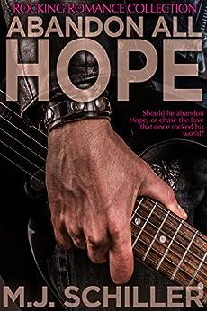 [Schiller, M.J.]のABANDON ALL HOPE (Rocking Romance series Book 2) (English Edition)