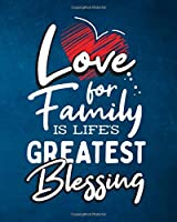 Love For Family Is Life's Greatest Blessing: Undated Weekly Planner - Calendar, Schedule and Organizer