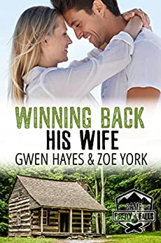 Winning Back His Wife (Camp Firefly Falls Book 1) by [Hayes, Gwen, York, Zoe]