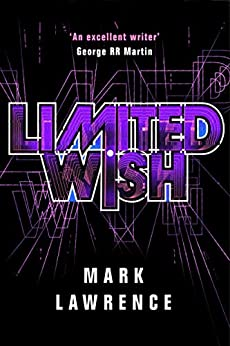Limited Wish (Impossible Times Book 2) by [Lawrence, Mark]