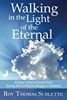 Walking in the Light of the Eternal