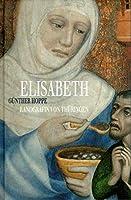 Elisabeth, Landgraefin von Thueringen
