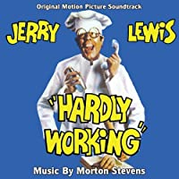 Hardly Working-Original Soundtrack Recording by Morton Stevens
