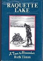 Raquette Lake: A Time to Remember