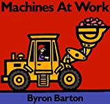 Machines at Work Board Book