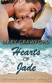 Hearts of Jade (A Hidden Hearts Novel Book 3) by [Crawford, Mary]