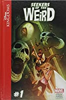 Seekers of the Weird 1 (Disney Kingdoms)