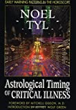 Astrological Timing of Critical Illness: Early Warning Patterns in the Horoscope