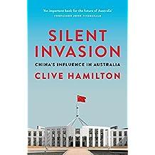 Silent Invasion: China's influence in Australia