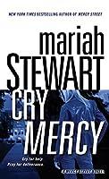 Cry Mercy: A Mercy Street Novel