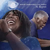 No Regrets by Randy Crawford & Joe Sample (2009-03-24)