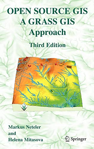 Download Open Source GIS: A GRASS GIS Approach 038735767X