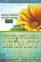 Wow! Women of Legacy