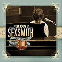 Exit Strategy of the Soul by Ron Sexsmith (2008-07-08)