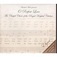 Elgar: O Perfect Love