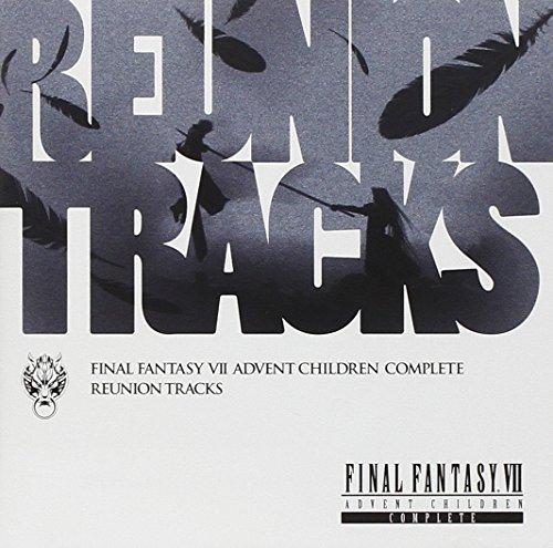 Reunion Tracks/FINAL FANTASY VII ADVENT CHILDREN COMPLEATE