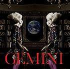 GEMINI(初回限定盤)(DVD付)(在庫あり。)