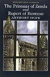 The Prisoner of Zenda / Rupert of Hentzau (Wordsworth Classics)