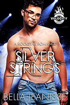 Silver Strings (Velocity Book 3) by [Jeanisse, Bella]