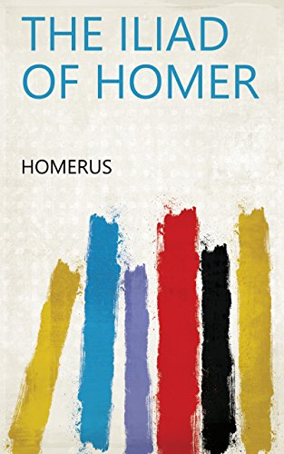 The Iliad of Homer (English Edition)