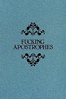[Griffin, Simon]のFucking Apostrophes