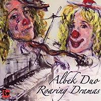 Albek Duo: Roaring Dramas
