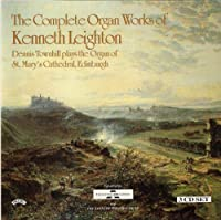 Leighton: Complete Organ Works