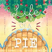 Life Of A Pie (Storytime 2017)
