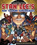 Stan Lee's How to Draw Superheroes: From the Legendary Co-creator of the Avengers, Spider-Man, the Incredible Hulk, the Fantastic Four, the X-Men, and Iron Man 画像