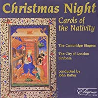 Christmas Night: Carols of the Nativity by The Cambridge Singers (1993-01-20)