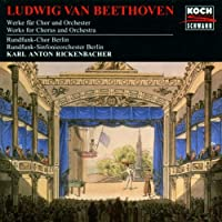 Beethoven;Choir&Orch Works