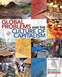 Global Problems and the Culture of Capitalism (English Edition) 画像