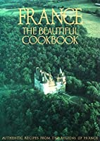 France: The Beautiful Cookbook