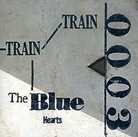 Train-Train by Blue Hearts (2007-11-27)