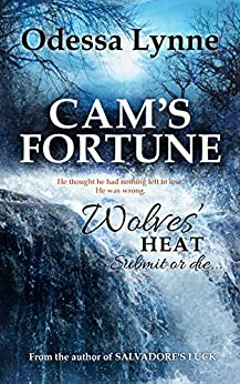 Cam's Fortune (Wolves' Heat Book 6) by [Lynne, Odessa]