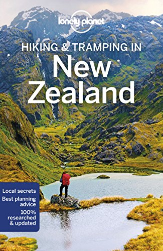 Download Lonely Planet Hiking & Tramping in New Zealand (Lonely Planet Travel Guide) 1786572699