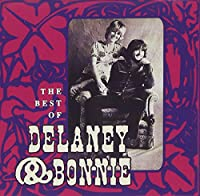 Best of Delaney & Bonnie