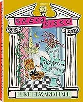 Greco Disco: The Art & Design of Luke Edward Hall